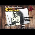 EDI 2x37 - La alargada sombra de Carlos Castaneda: antrópologo, brujo... ¿fraude? (con Manuel Carballal)