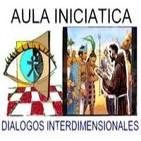 CONTRASTE ESPIRITUAL ENTRE CONTINENTES Y CULTURAS -Aula Iniciática - Diálogos Interdimensionales