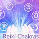 Reiki para la Limpieza y activación de los Chakras