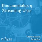 #141 - Documentales y Streaming Wars con Victor Correal de GuideDoc