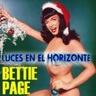 Luces en el Horizonte: BETTIE PAGE