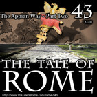 Episode 43 – The Appian Way – Part Two