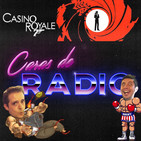 Caras de Radio 26: CASINO ROYALE, James Bond 007