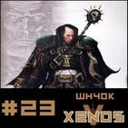 #23 Xenos WH40k Capitulo 5