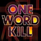 Ep. 151: One Word Kill, El último banquete de dulces temporales, y Asesinato en el canal de Oxford
