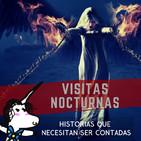 Visitas Nocturnas - Historias que necesitan ser contadas