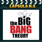 MOVIELX Cápsula N.5 - The Big Bang Theory