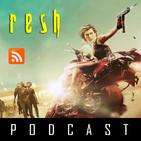 RESH Podcast 30 - Resident Evil The Final Chapter