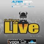 Geekingos Live N° 1 Bienvenidos a Altermedia.
