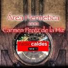 La Atlantida, el Temple secreto y piedras Grialicas con Carmen Peréz de la Hiz en Área Hermetica.