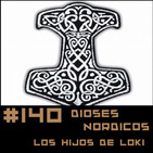 #140 Mitos Nórdicos - Los hijos de Loki de Neil Gaiman