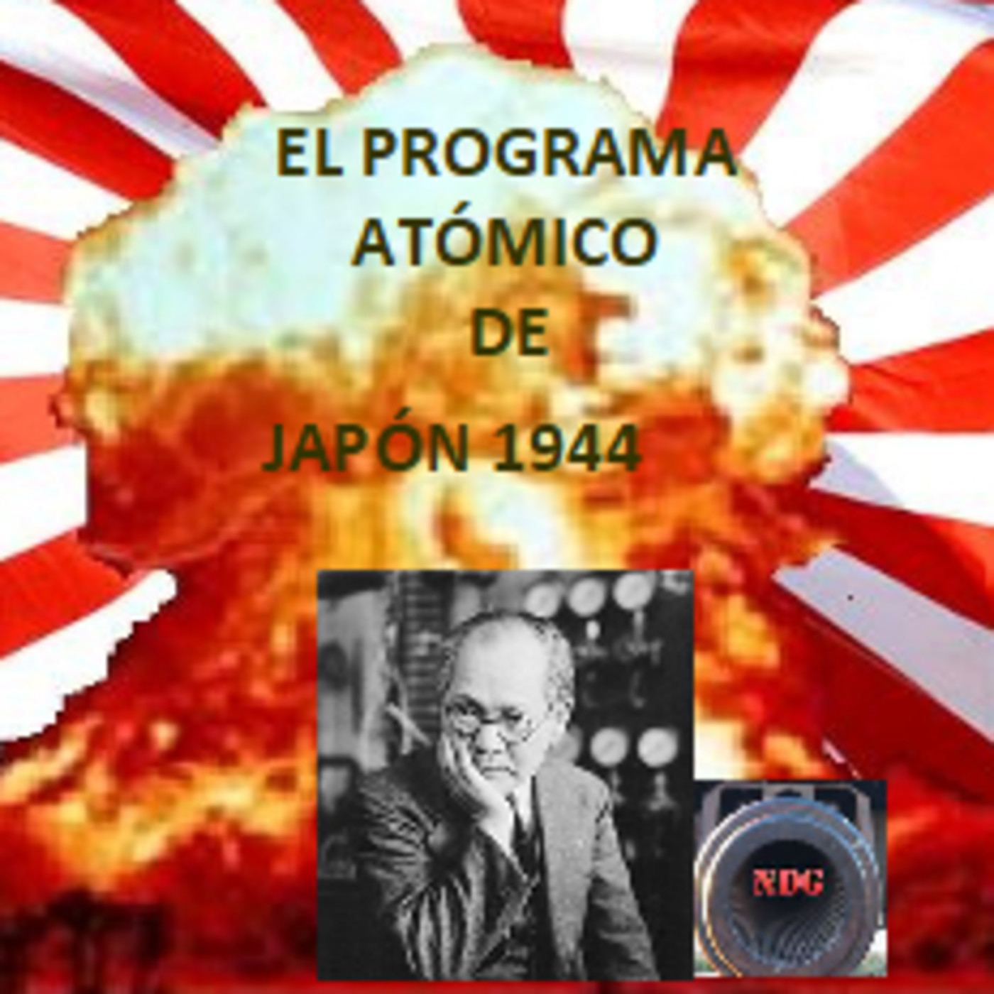 NdG #66 El programa atómico de Japón 1944