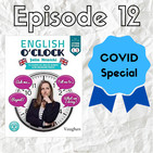 English o'clock 2.0 - COVID special Episode 12 (01.04.2020)