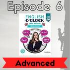 English o'clock 2.0 - Advanced Episode 6 (01.07.2020)