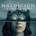 LODE 9x09 La MALDICIÓN de HILL HOUSE