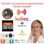 Tenerife, una experiencia gastronómica, Somos Tenerife (21-10-2020)