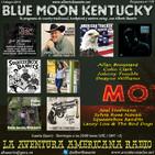 179- Blue Moon Kentucky (12 Mayo 2019)