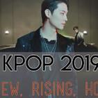 Kpop 2019 Mix - Rising/New/Hot Songs