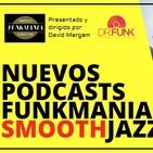 Funkmania SmoothJazz (Especial XX Aniversario)