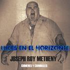"""Luces en el Horizonte: JOSEPH ROY METHENY """"EL HAMBURGUESERO"""" (Crímenes y criminales)"""