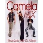 CAMELA MIX Mezclado por DJ Albert