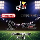 Play Them All - Episodio 28 : E3 Parte II: Square Enix, Nintendo, Ubisoft, PC Gaming Show