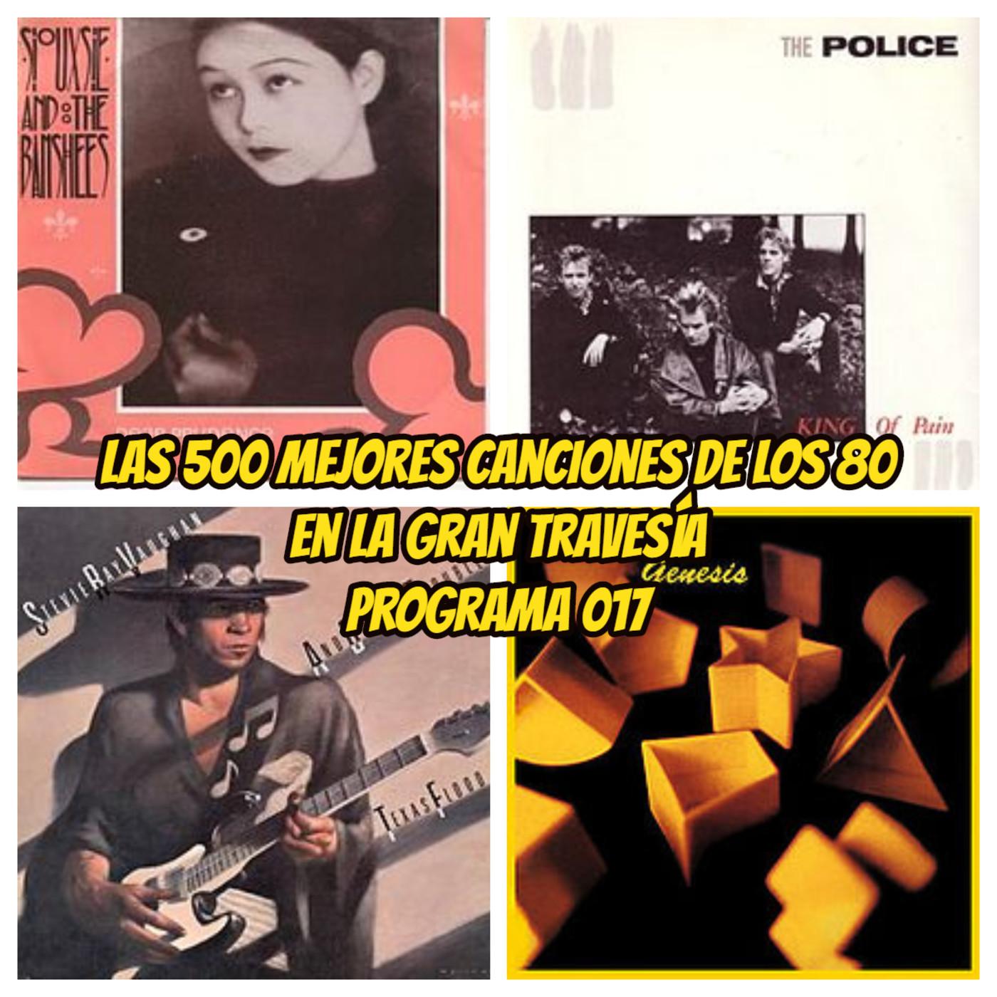 Las 500 mejores canciones de los 80. Programa 17