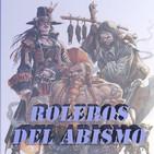Roleros del Abismo 1 - Cthulhu (Orient Express), El Resurgir del Dragón y Warhammer 4º Ed.