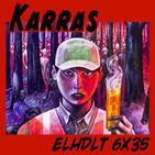 [ELHDLT] 6x35 Karras Cómics, con El Torres