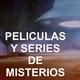 """Especial 22 - Películas y Series de Misterios - Crossover con """"La Señal"""""""