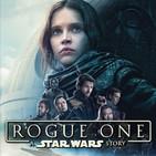 LODE 7x14 –Archivo Ligero– ROGUE ONE: Una historia de Star Wars