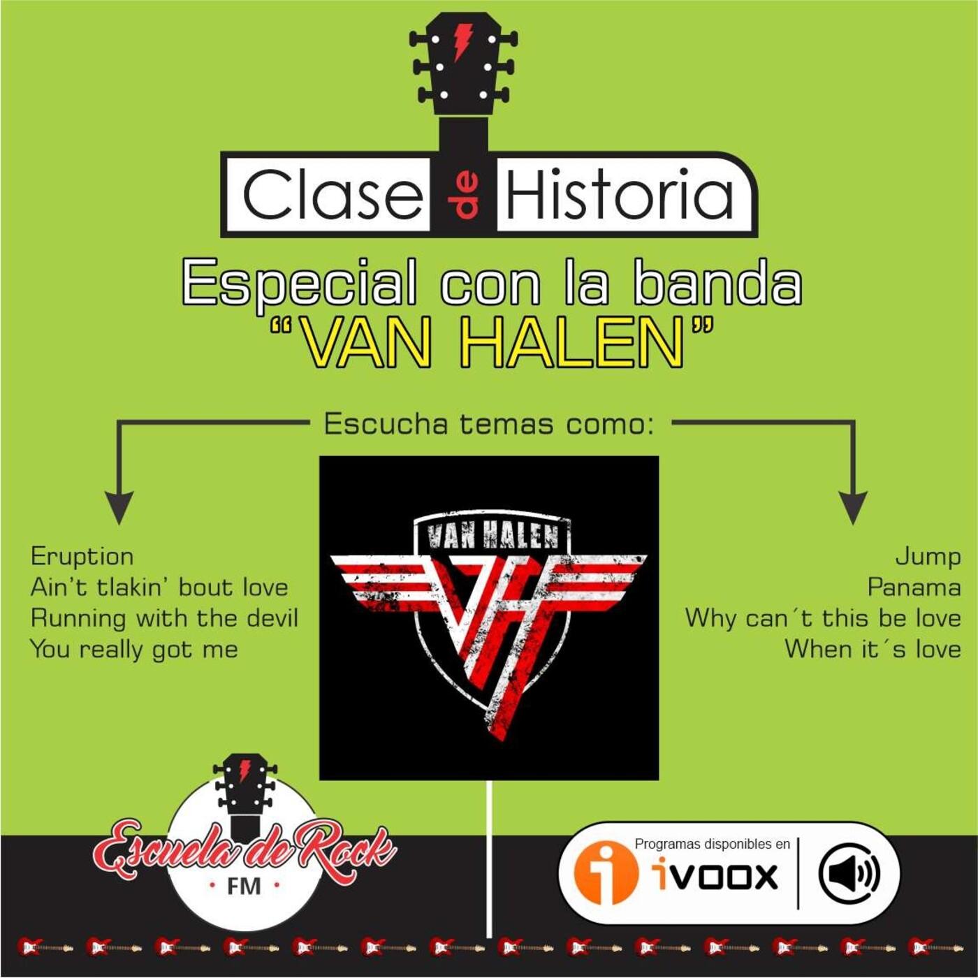 Especial con la banda VAN HALEN