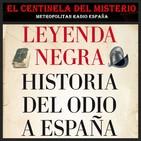 Leyenda negra... ¿por qué este odio a España?