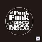 99. Al Funk, Funk y al Disco, Disco