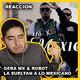 A Lo Mexicano! - Gera MX Feat. Robot (Audio Reaccion)