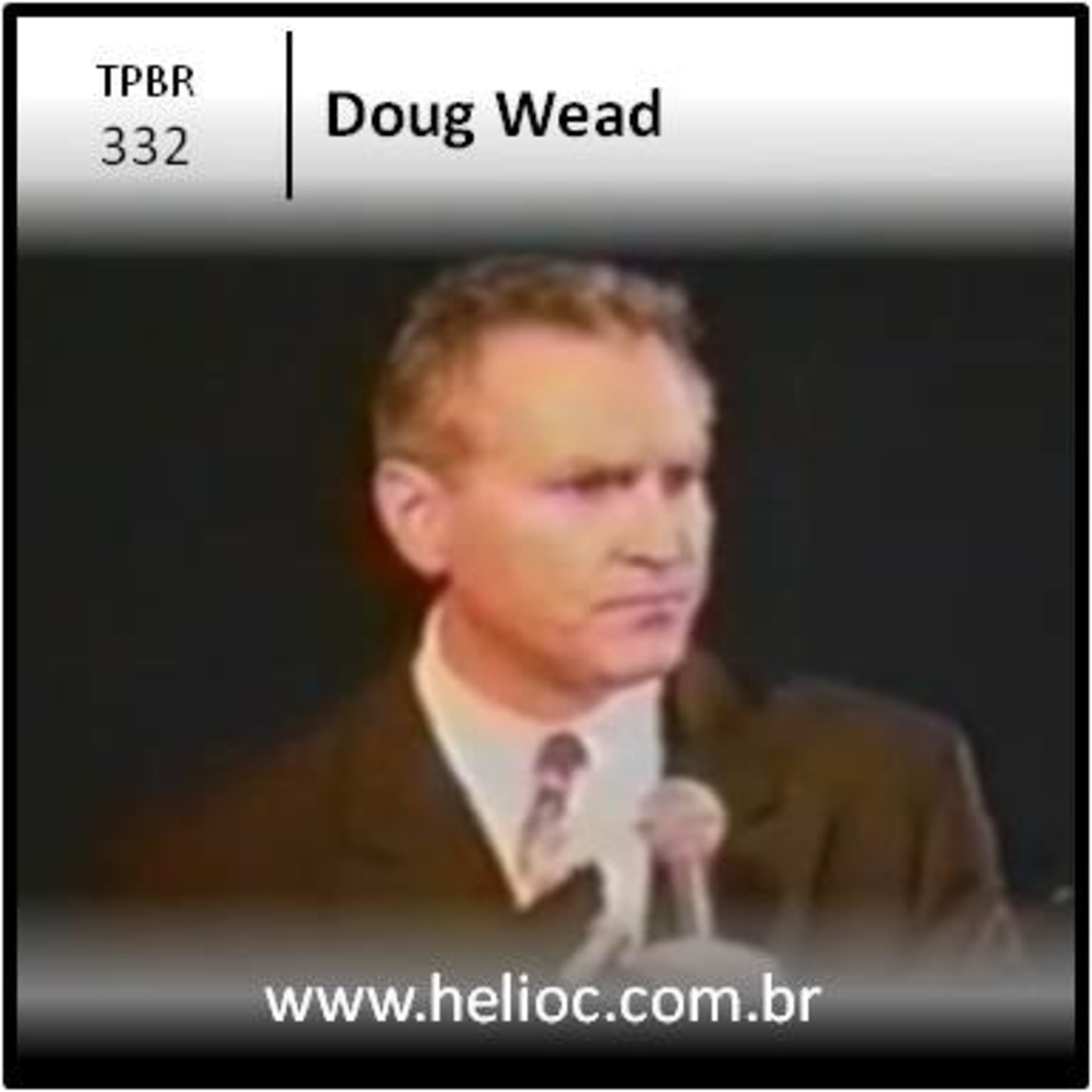 TPBR 332 - 1000 Perguntas 4 Respostas - Doug Wead