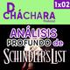 1X02 - Análisis profundo: La Lista de Schindler