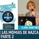 EL MISTERIO DE LAS MOMIAS DE NAZCA ( Parte 2 ) - Clara Martínez ( 4tas Jornadas Contrainformación )