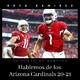 NFL Hablemos de los Arizona Cardinals 20-21