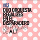 3x01 DÚO ORQUESTA REGALIZES en el disparadero