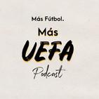 Más UEFA. Otra semana más de la UEFA Champions League.