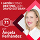 71: Japón como destino | Con David Esteban