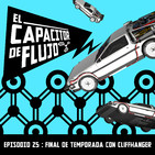 Episodio 25 : Final de Temporada 1 con Cliffhangers