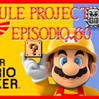 Hyrule Project Episodio 60: Super Mario Maker