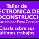 Taller de electrónica y autoconstrucción - Entrevista a Elena Corchero