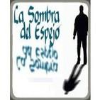 La Sombra del Espejo-4x11.Paraufología.