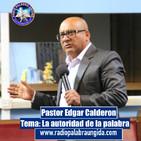 Edgar Calderon Tema: La autoridad de la palabra