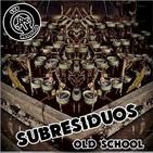 06 Subresiduos OLDSCHOOL - En 10 Pedazos