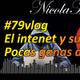 #79vlog | El intenet y sus cosas | Rubius lo deja por ansiedad | Pocas ganas de trabajar | La Tostada de Poe