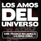 Amos del Universo 6 Agosto 2019